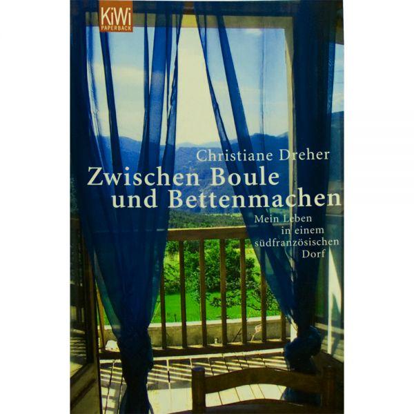 """Buch """"Zwischen Boule und Betten machen"""""""