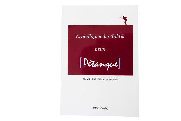 """Buch """"Grundlagen der Taktik beim Petanque"""""""